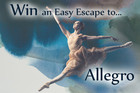 Win An Easy Escape To Allegro
